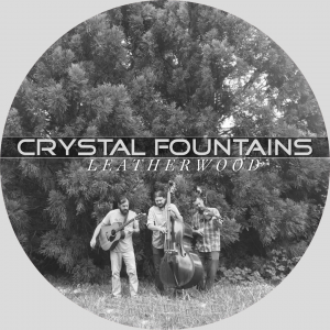 Crystal Fountains- Bluegrass Trio