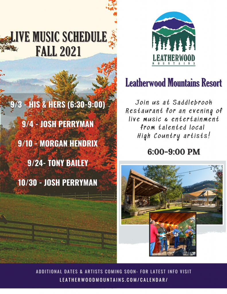 Fall Live Music Schedule 2021- Join us at Saddlebrook Restaurant for an evening of live music entertainment from talented local High Country artists!